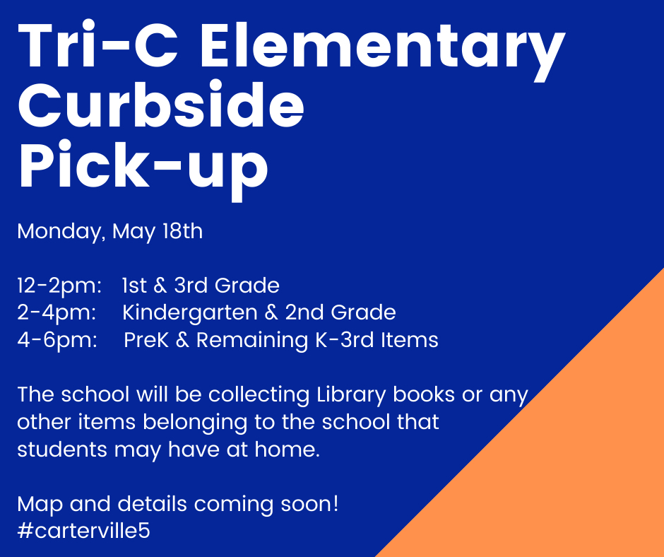 Tri-C Elementary School Curbside Pick-up Monday, May 18th 2020